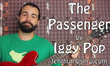 The Passenger – Iggy Pop – Acoustic and Electric Guitar Tutorial