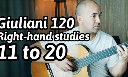 """Guitar Lesson """"Mauro Giuliani – 120 Exercises for the Right-Hand: 11 to 20"""" Note-By-Note + Free Tabs"""