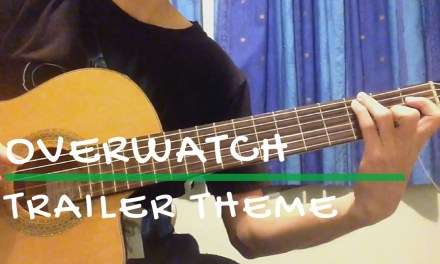 Overwatch – Trailer Theme – Short Ver. (Classical Guitar Cover) [TABS]