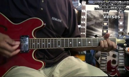 How To Play WHAT IS LIFE George Harrison On Guitar Chords Lesson EricBlackmonGuitar HD