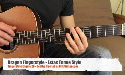 Dragon Fingerstyle – Estas Tonne Guitar Style – Fingerstyle Engine #28