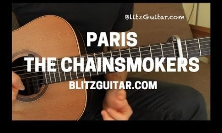 The Chainsmokers Paris Acoustic Guitar Lesson Fingerstyle Chords