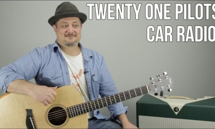"Twenty One Pilots ""Car Radio"" Guitar Lesson – Easy Acoustic Songs"
