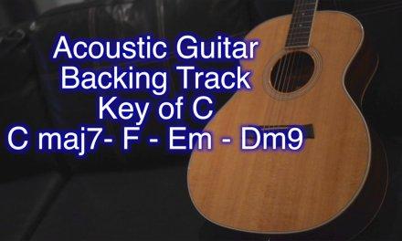 Acoustic Guitar Backing Track – C maj7 – F – Em – Dm9 – Key of C