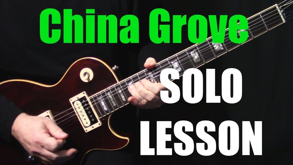Solo How To Play China Grove On Guitar By The Doobie Brothers