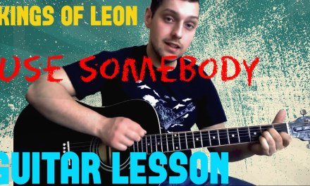 How to play Kings Of Leon – Use Somebody – Easy Guitar For Beginners Chords and Tabs in Description