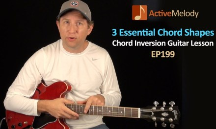 3 Essential Chord Shapes for Guitar – Chord Inversions Guitar Lesson – EP199