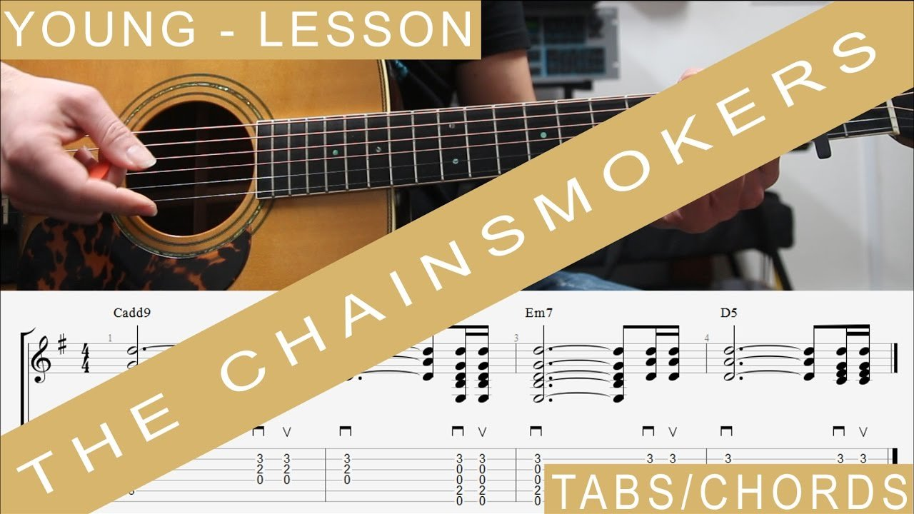 The Chainsmokers Young Tabs Guitar Lesson How To Play Tutorial
