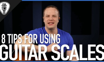 8 Tips For How To Use Guitar Scales – Lead Guitar Lesson