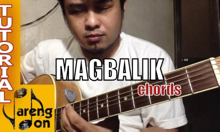 Callalily – Magbalik – chords tutorial – OPM guitar chords