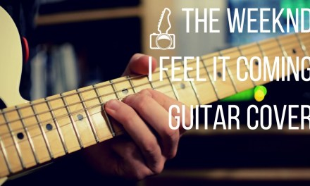 The Weeknd ft. Daft Punk – I Feel It Coming // Guitar Cover