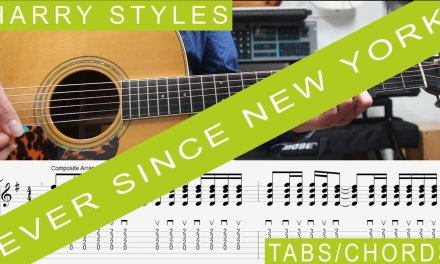 Harry Styles Ever Since New York Guitar Lesson Tutorial Chords