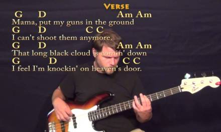 Knocking On Heaven's Door (Bob Dylan) Bass Guitar Cover Lesson with Chords/Lyrics