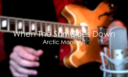 When The Sun Goes Down – Arctic Monkeys ( Guitar Tab Tutorial & Cover )
