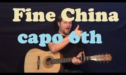 Fine China (Chris Brown) Guitar Lesson Easy Strum Chords Capo 6th and Drop Tuning