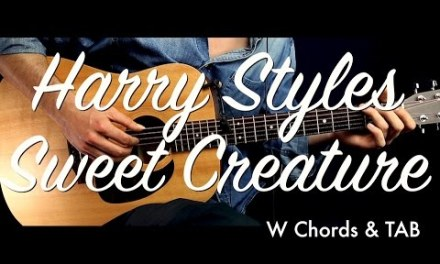 Harry Styles – Sweet Creature Guitar Tutorial Lesson / Guitar Cover w Chords & TAB how to play