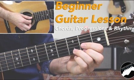 8 Essential Guitar Chords, Progressions & Strumming Styles