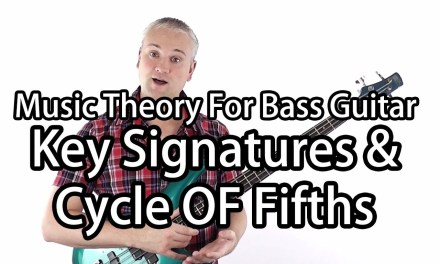 Music Theory For Bass Guitar – Key Signatures & The Cycle of Fifths