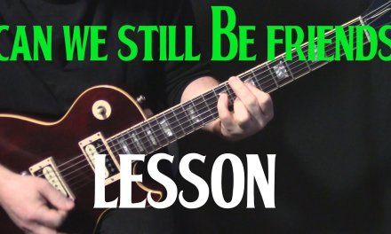 "LESSON | how to play ""Can We Still Be Friends"" on guitar by Todd Rundgren 