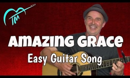 Amazing Grace Guitar Chords – Easy Lesson