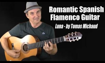 Romantic Instrumental Music Spanish Guitar – LUNA by Tomas Michaud