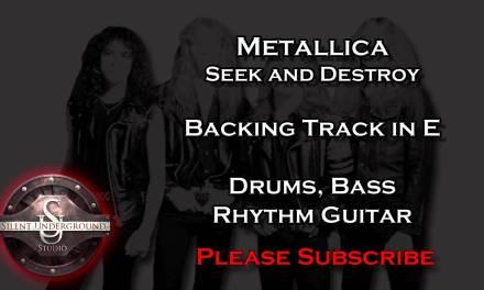 Metallica – Seek and Destroy – Backing Track + Rhythm Guitar in E