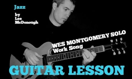 WES MONTGOMERY Guitar Lesson SOLO Work Song