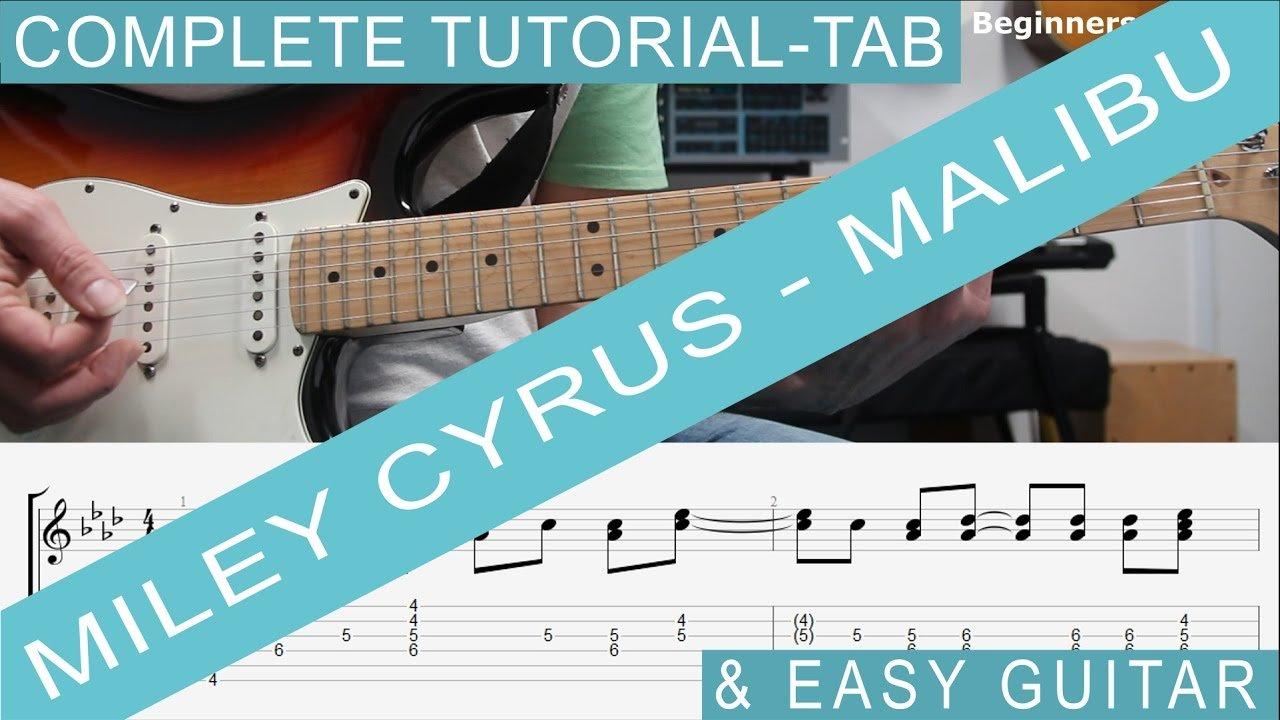 Miley Cyrus Malibu Tab Guitar Lesson Complete Tutorial Also
