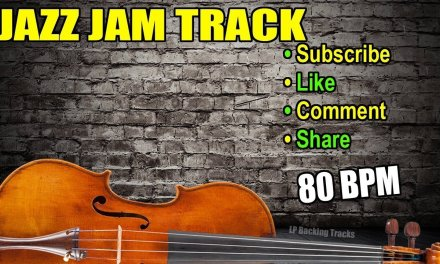 80 BPM Jazz Backing Track – Practice Violin, Saxophone, Guitar, Bass, Drum, Etc.