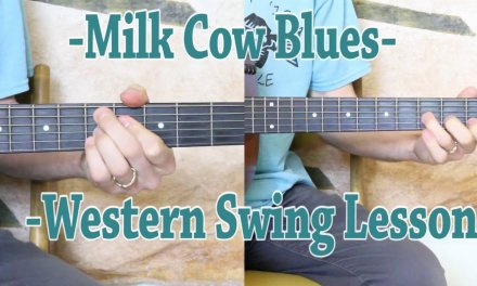 Milk Cow Blues – Rhythm and Solo Lesson – Western Swing Style!