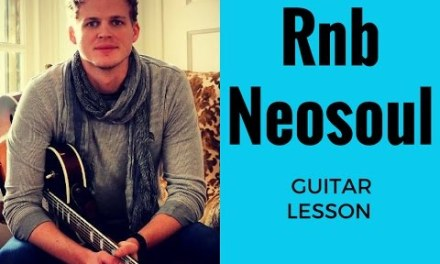 R&B Neosoul Guitar Lesson