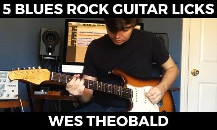Blues Rock Guitar Lesson – Guitar Licks   Wes Theobald