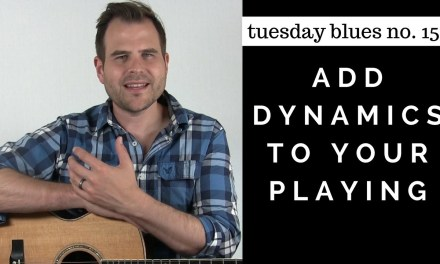 How to Make Your Rhythm Playing Come to Life with Dynamics   Tuesday Blues #152