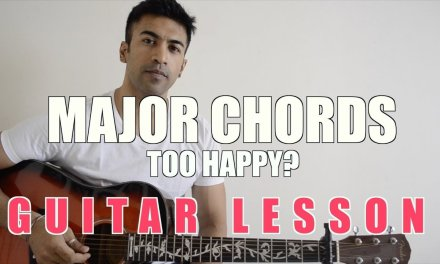 #06 – GUITAR TIP – Major Chords too happy? Chord substitution