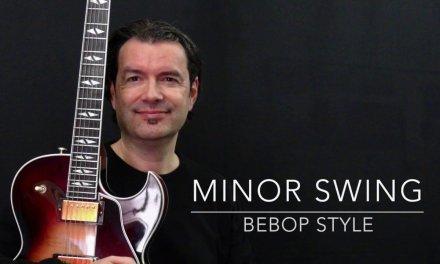 Minor Swing – Bebop Style – Fast & Slow – Achim Kohl – Jazz Guitar with Tabs