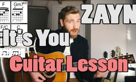 Zayn – It's You | Acoustic Guitar lesson |