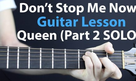 Don't Stop Me Now Solo – Queen: Guitar Lesson Part 2 (SOLO + TAB)