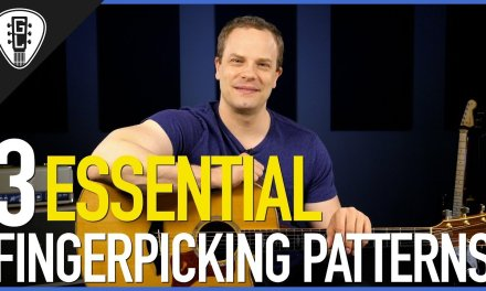 3 Essential Fingerpicking Patterns – Guitar Lesson
