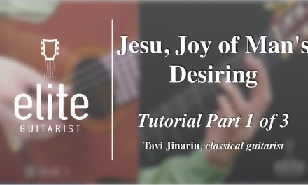 Learn to play Jesu, Joy of Man's Desiring – EliteGuitarist.com Classical Guitar Tutorial Part 1/3
