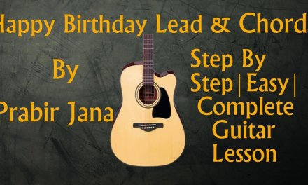 How to Play | Happy Birthday | Easy Guitar Lesson | Leads | Chords | Tabs | Step by step|GL#6