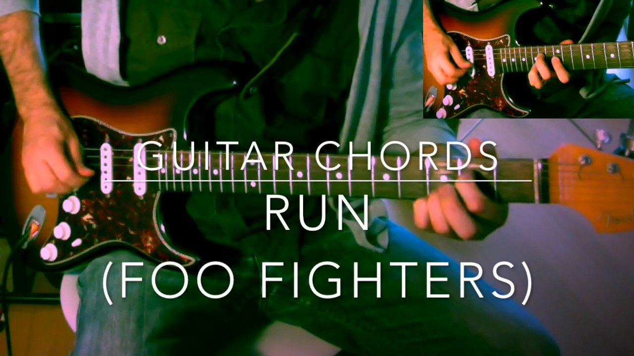 Run Foo Fighters Guitar Chords Tutorial The Glog