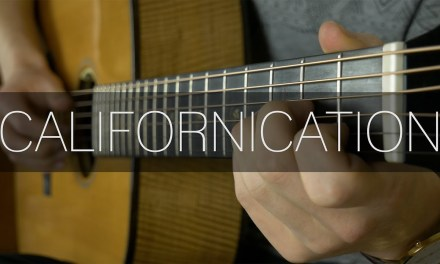 Red Hot Chilli Peppers – Californication – Fingerstyle Guitar Cover