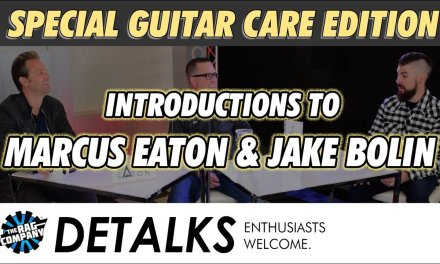 Introductions | Marcus Eaton & Jake Bolin | The DETALKS Guitar Care Special