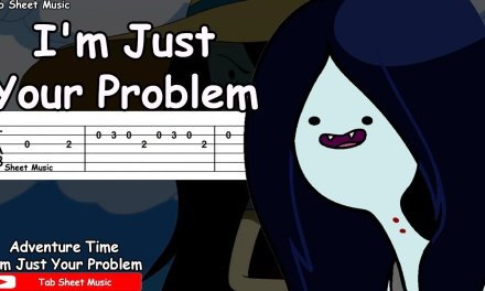 Adventure Time – I'm Just Your Problem Guitar Tutorial