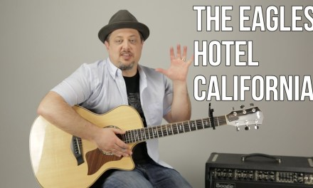 """How To Play """"Hotel California"""" (EASY) by The Eagles on Guitar – Easy Acoustic Songs for Guitar"""