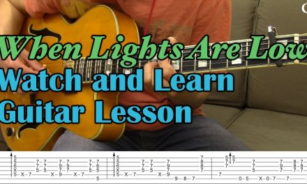 When Lights Are Low (With Tab) – Watch and Learn Jazz Guitar Performance/Lesson – Camilo James