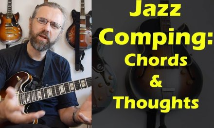 Jazz Comping – Jazz Chords and Approaches – Just Friends – Jazz Guitar Lesson