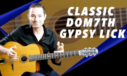 Classic Gypsy Jazz Dominant 7th Lick – Gypsy Jazz Guitar Secrets Lesson