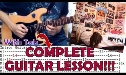 Addicted – Simple Plan(Complete Guitar Lesson/Cover)with Chords and Tab