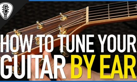 How To Tune Your Guitar By Ear – Free Guitar Lessons